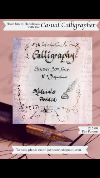 Calligraphy at Henshaws